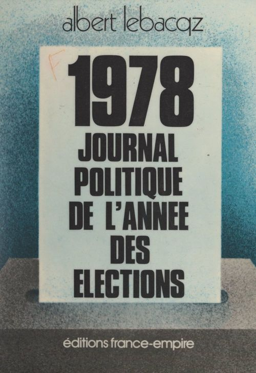 1978, journal politique de