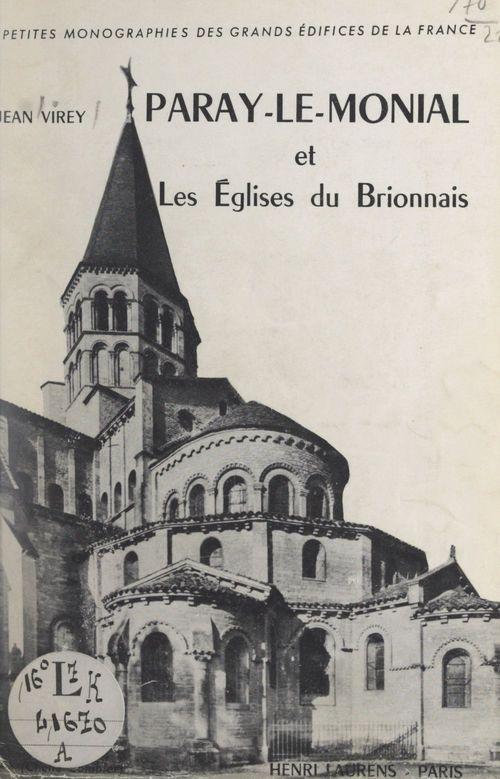 Paray-le-Monial et les églises du Brionnais  - Jean Virey