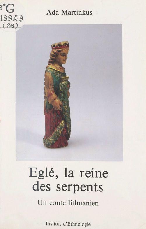 Eglé, la reine des serpents