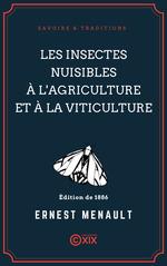 Vente EBooks : Les Insectes nuisibles à l'agriculture et à la viticulture  - Ernest Menault