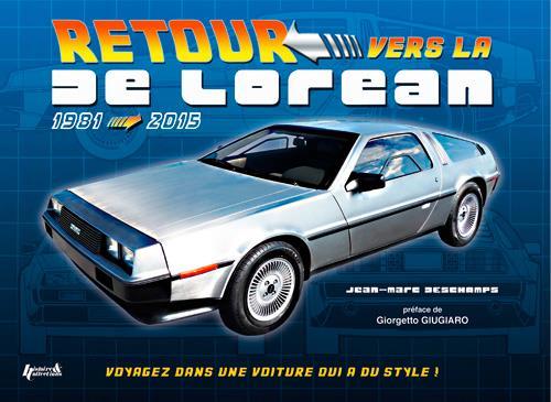 Retour vers la de Lorean ; 1981-2015