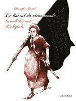 Couverture de Le Linceul Du Vieux Monde - Integrale - La Revolte Des Can