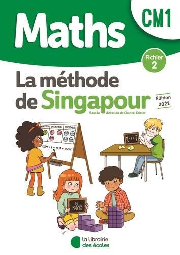 La méthode de Singapour ; maths ; CM1 ; fichier 2 (édition 2021)