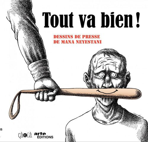 Tout va bien!  - Mana Neyestani