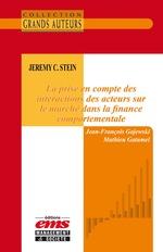 Jeremy C. Stein - La prise en compte des interactions des acteurs sur le marché dans la finance comportementale  - Jean-Francois Gajewski - Mathieu Gatumel