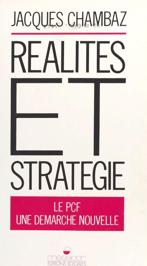 Realites et strategie