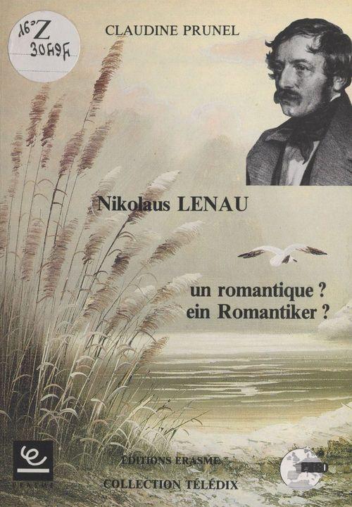 Lenau un romantique ; ein romantiker