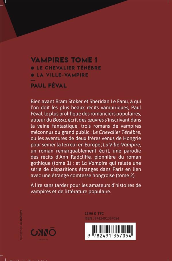 Vampires t.1 ; le chevalier Ténèbre, la ville-vampire