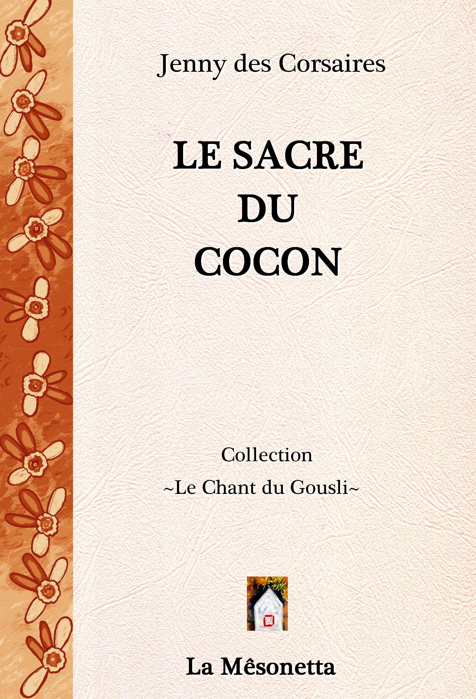 Le Sacre du Cocon