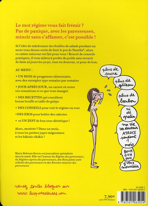 Le cahier minceur des paresseuses ; un programme pour perdre vos kilos superflus en 1 mois !