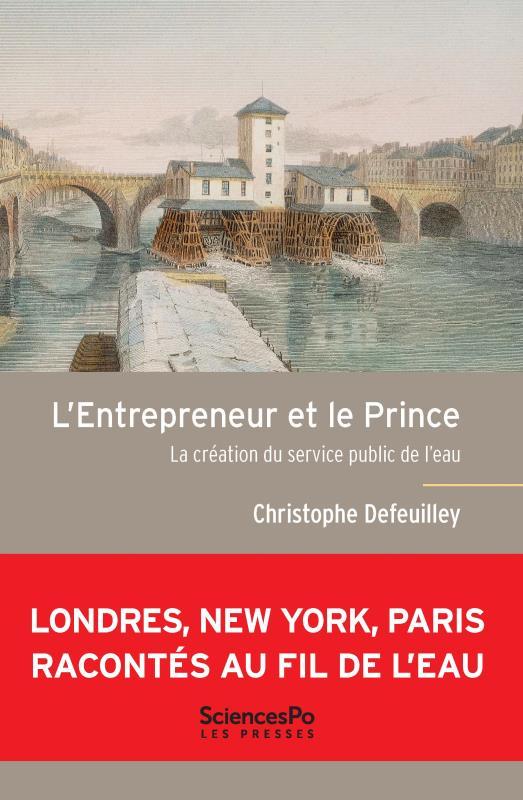 L'entrepreneur et le prince ; la création du service public de l'eau