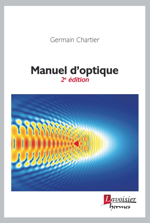 Manuel d'optique (2e ed.)