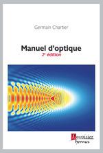 Vente EBooks : Manuel d'optique  - Germain CHARTIER