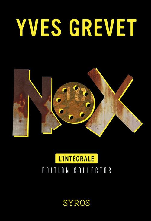 nox ; Intégrale t.1 et t.2