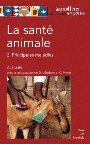 La Sante Animale T.2 ; Principales Maladies
