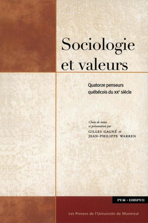 Sociologie et valeurs ; quatorze penseurs québécois du XX siècle