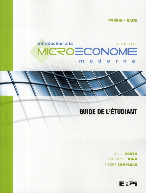 Introduction A La Microeconomie Moderne ; Guide De L'Etudiant (4e Edition)