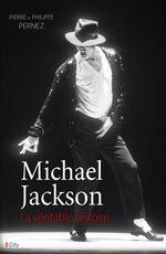 Vente EBooks : Michael Jackson, la véritable histoire  - Pierre Pernez