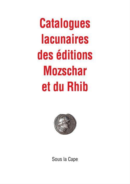 Vente EBooks : Catalogues lacunaires des éditions Mozschar et du Rhib  - Pierre Charmoz  - Patrick Boman