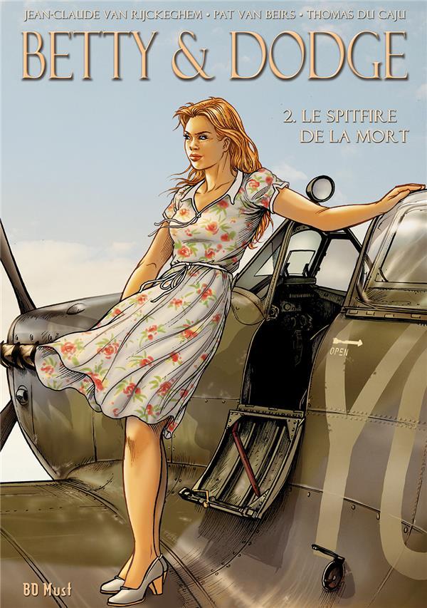 Betty & Dodge ; COFFRET VOL.2 ; T.3 ET T.4 ; le spitfire de la mort