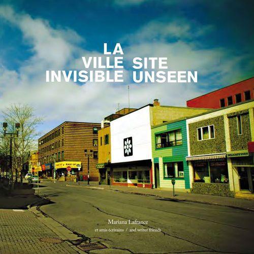 La ville invisible ; site unseen