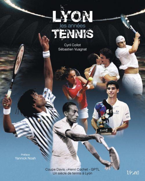 Lyon les années tennis