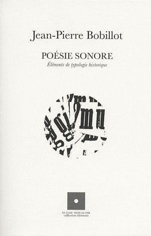 Poésie sonore ; éléments de typologie historique
