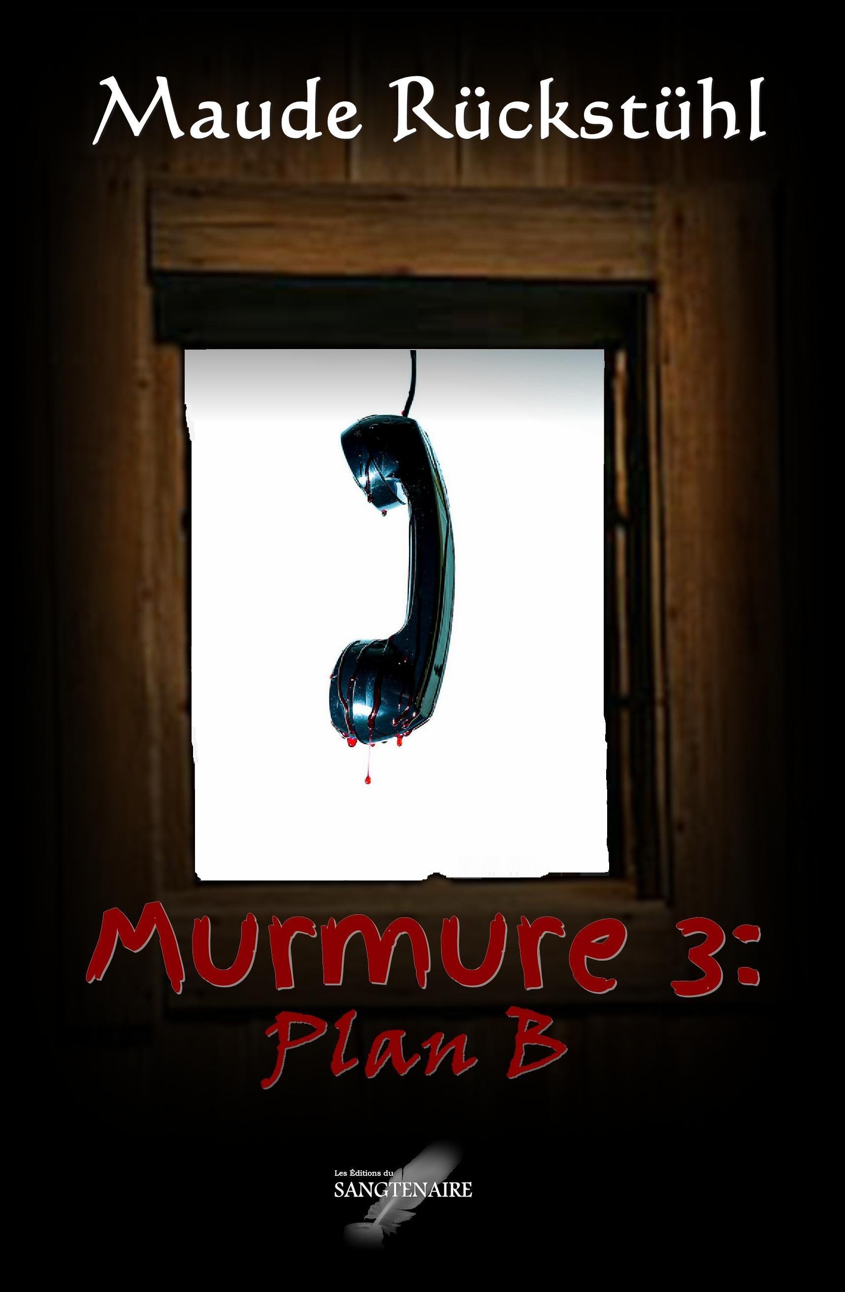Murmure t.3 ; plan B