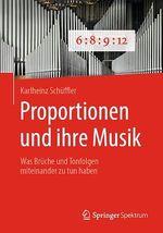 Proportionen und ihre Musik  - Karlheinz Schüffler