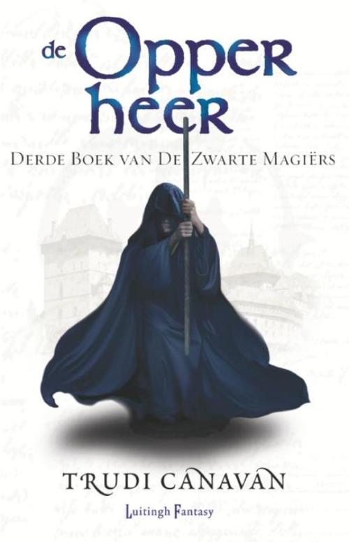 Zwarte Magiërs - 3 De Opperheer