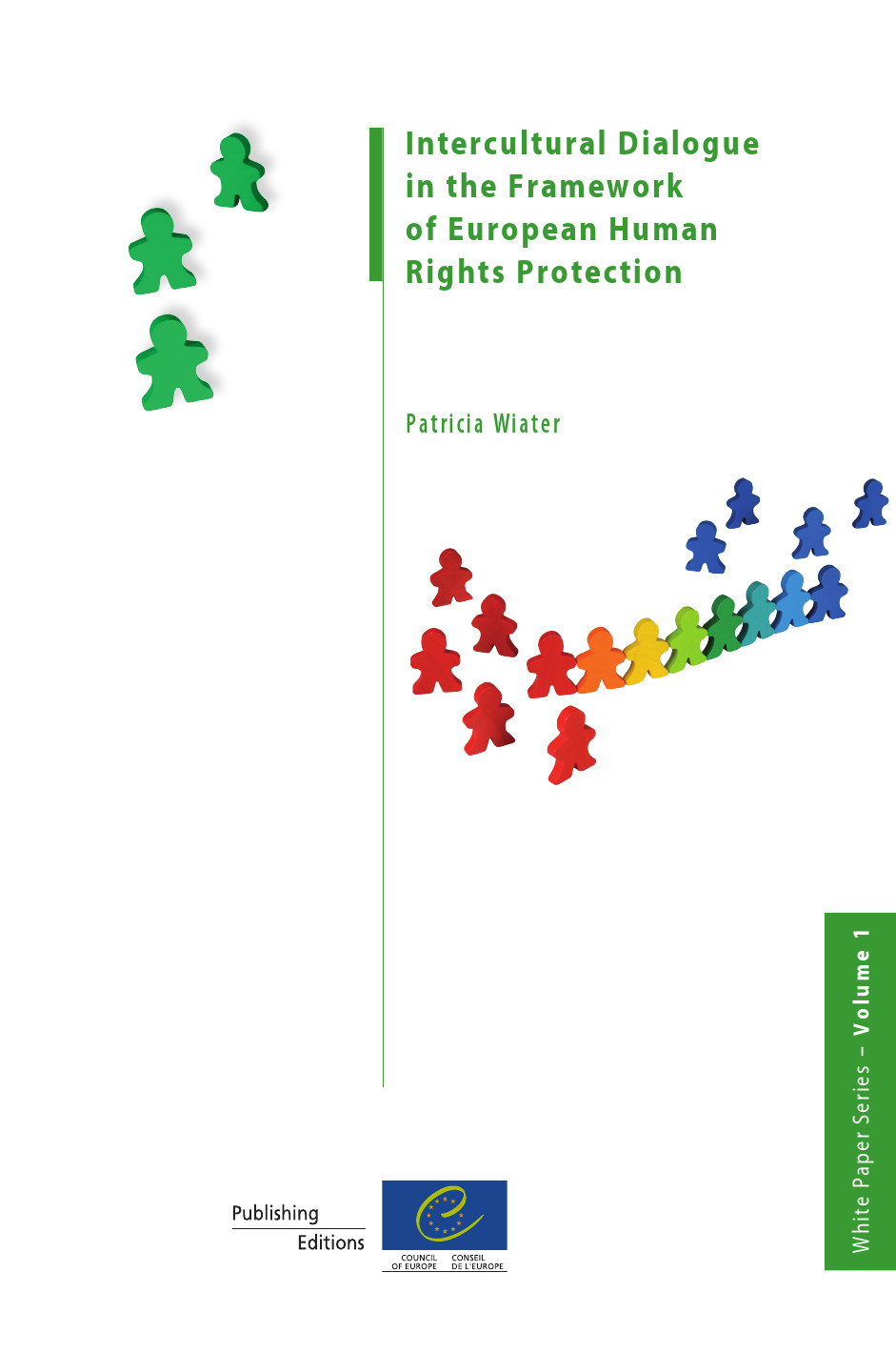Intercultural Dialogue in the Framework of European Human Rights Protection