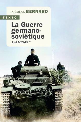 La Guerre germano-soviétique t.1 ; 1941-1943