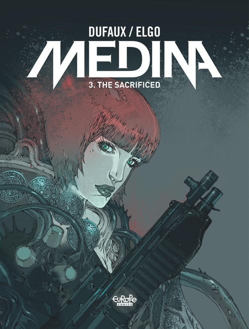 Medina - Volume 3 - The Sacrificed
