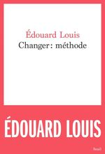 Vente Livre Numérique : Changer : méthode  - Édouard Louis