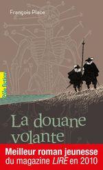Vente EBooks : La douane volante  - François Place