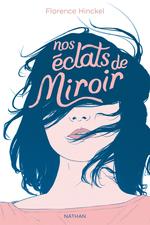 Vente EBooks : Nos éclats de miroir  - Florence HINCKEL