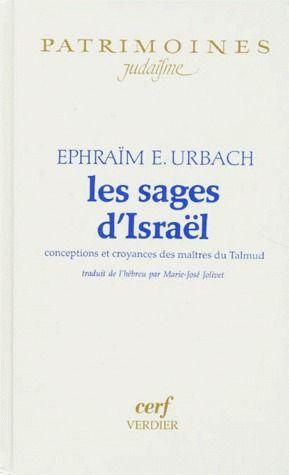 Les sages d'Israël ; conceptions et croyances des maîtres du Talmud