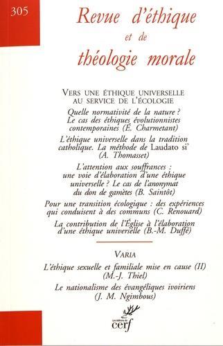 REVUE D'ETHIQUE ET DE THEOLOGIE MORALE - NUMERO 305