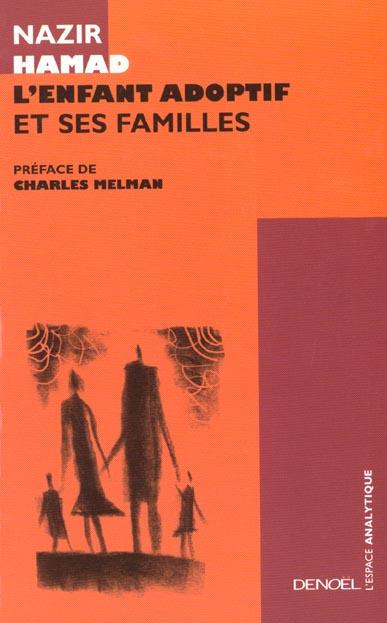 L'Enfant Adoptif Et Ses Famillles