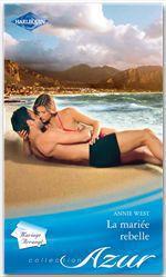 Vente Livre Numérique : La mariée rebelle  - Annie West