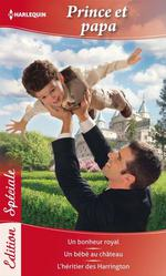 Vente EBooks : Prince et papa  - Barbara McMahon - Raye Morgan - Linda Turner