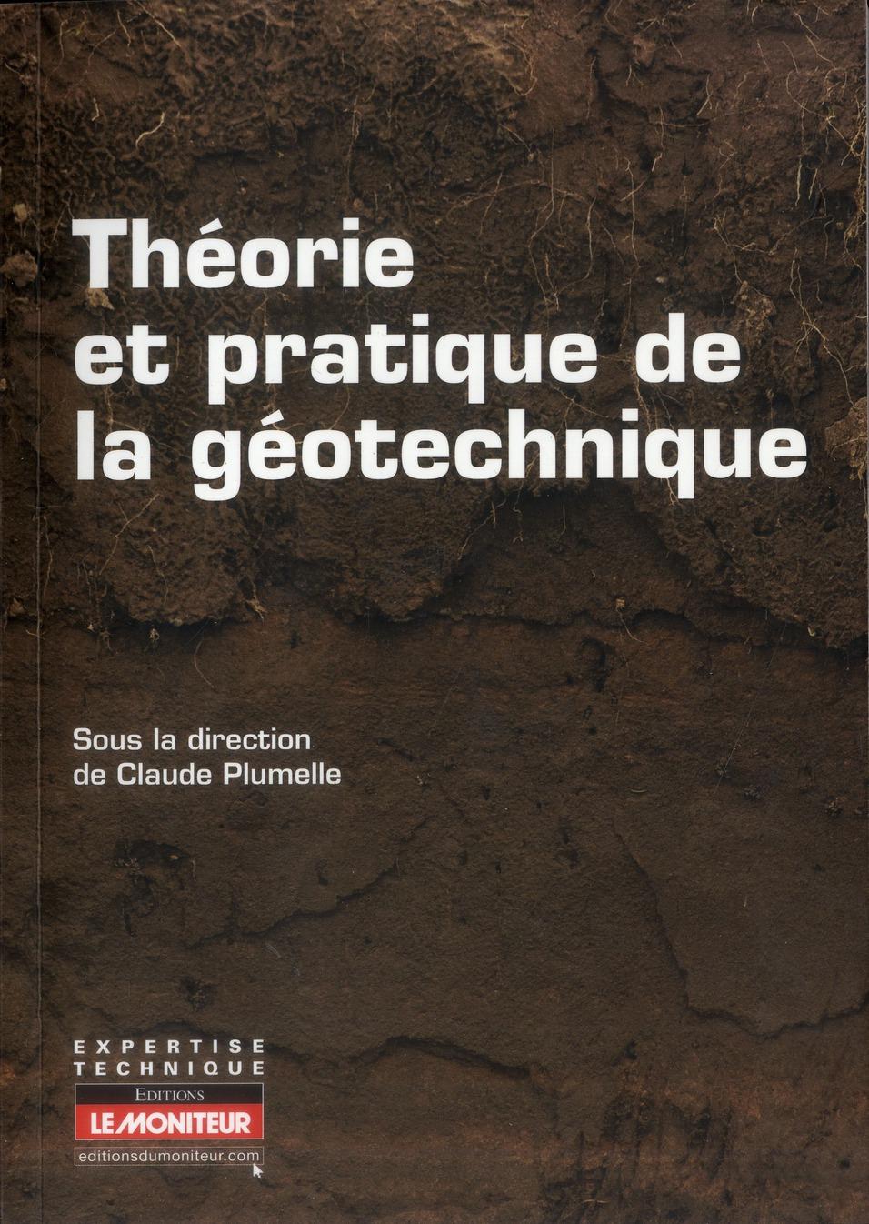 Theorie Et Pratique De La Geotechnique