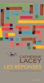 Les Réponses  - Catherine Lacey