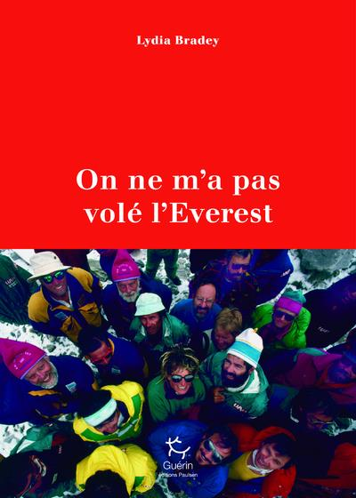 ON NE M'A PAS VOLE L'EVEREST