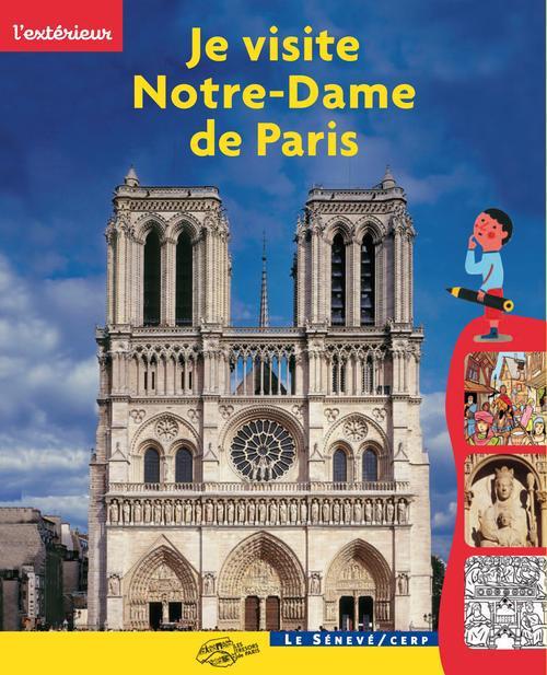 Je visite Notre-Dame de Paris