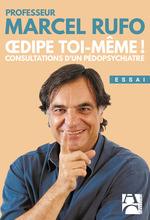 Vente EBooks : Oedipe toi-même ! consultations d'un pédopsychiatre  - Marcel RUFO