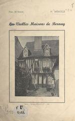 Les vieilles maisons de Bernay