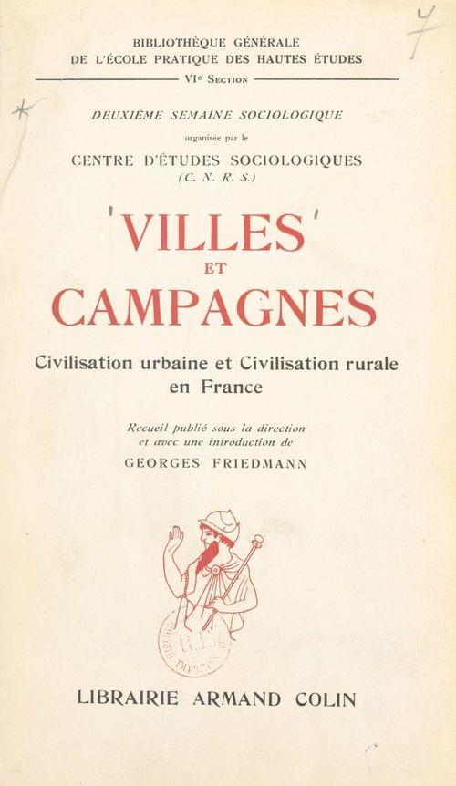 Villes et campagnes : civilisation urbaine et civilisation rurale en France