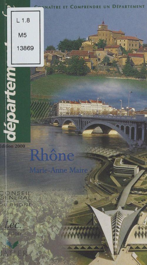 Rhône : Connaître et comprendre un département