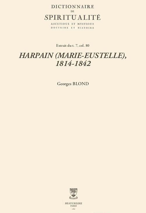 HARPAIN (MARIE-EUSTELLE), 1814-1842  - Georges Blond